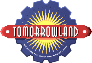 Tomorrowland: The Future That Never Was, Is Finally Here